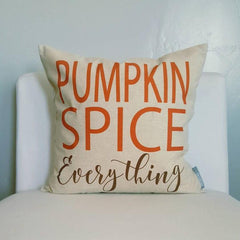 Fall Pillow Cover, Pumpkin Spice Everything, Fall Decor, Fall pillow, 18x18