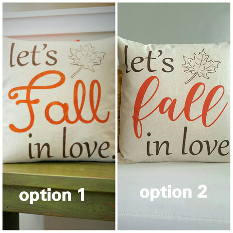 SALE, Fall Pillow Cover, Lets Fall In Love, Fall Decor - Our Traditions Boutique - 2