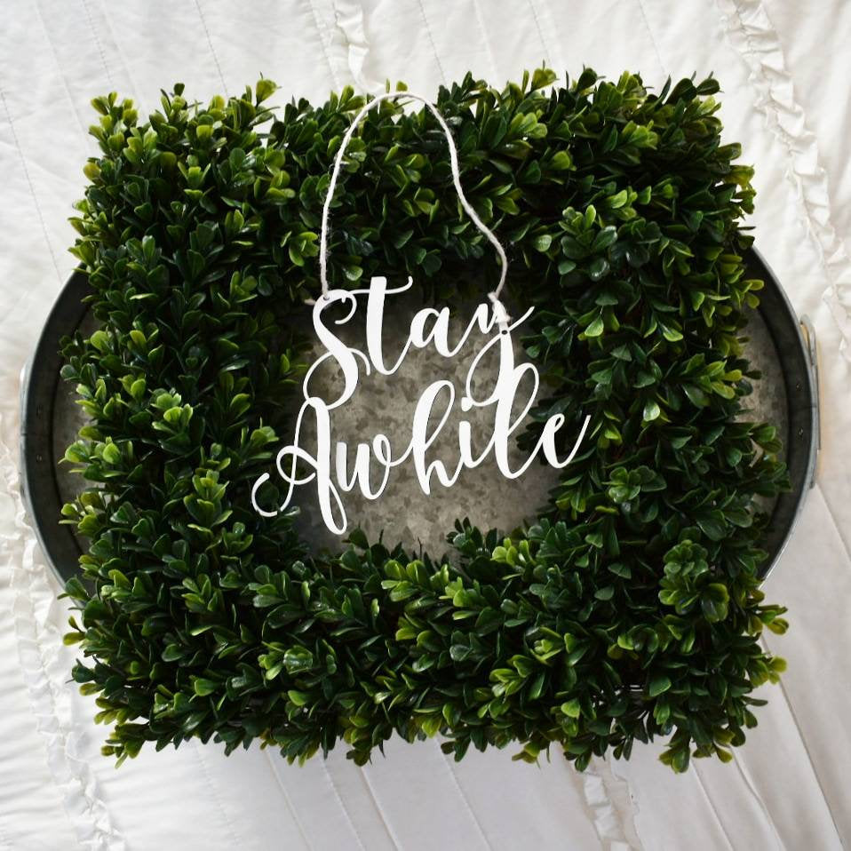 Stay awhile, wreath decor, wood word cutout, front door decor, inside wreath decor