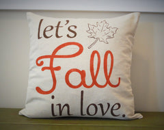 SALE, Fall Pillow Cover, Lets Fall In Love, Fall Decor
