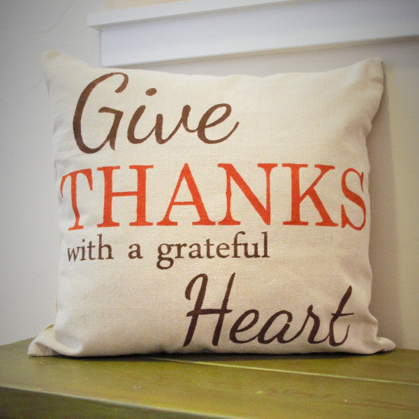Give Thanks Pillow Cover - Our Traditions Boutique - 1