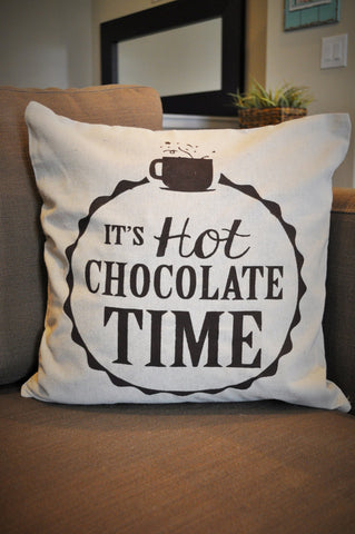 It's Hot Chocolate Time Pillow Cover - Our Traditions Boutique - 1