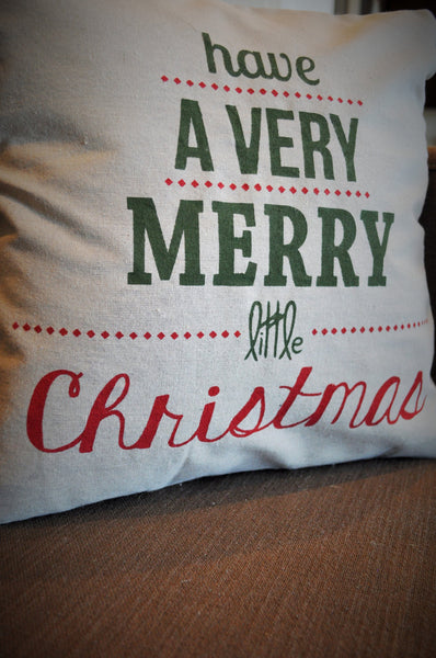 Have a Very Merry Little Christmas - Christmas Pillow Cover - Our Traditions Boutique - 2