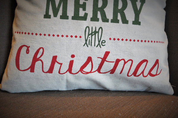 Have a Very Merry Little Christmas - Christmas Pillow Cover - Our Traditions Boutique - 3