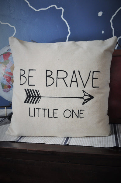 Be brave little one pillow cover - Our Traditions Boutique - 2