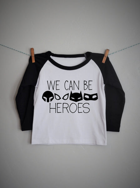 We can be heroes , boys raglan shirt, baseball tee, superhero shirt, boys superhero shirt, 6 months - 6 years - Our Traditions Boutique