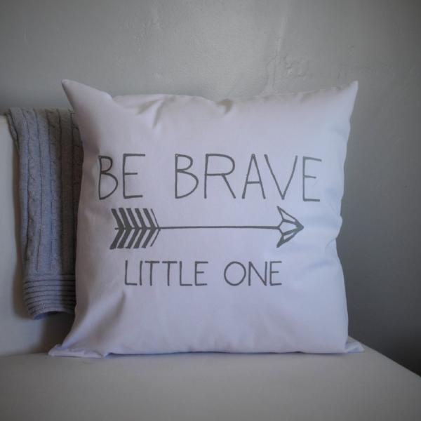 Be brave pillow cover, be brave nursery, be brave bedroom, arrow decor, Be brave little one - Our Traditions Boutique
