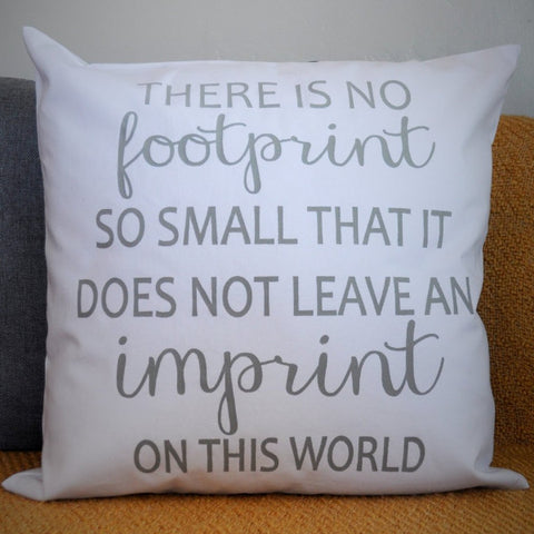 no footprint is too small pillow cover - Our Traditions Boutique