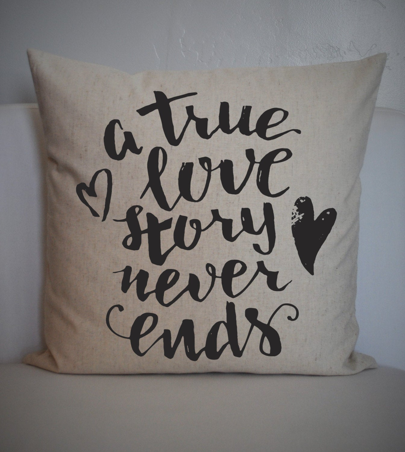 SALE, A true love story never ends, wedding pillow cover, Anniversary Pillow Cover, valentines pillow cover