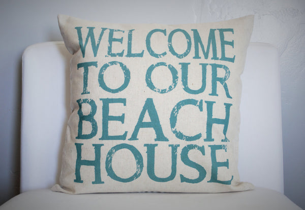 SUMMER CLEARANCE SALE, Weclome to our beach house, beach house pillow, lake house pillow, beach house decor, welcome pillow cover - Our Traditions Boutique - 1