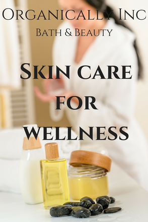 Skincare for Wellness