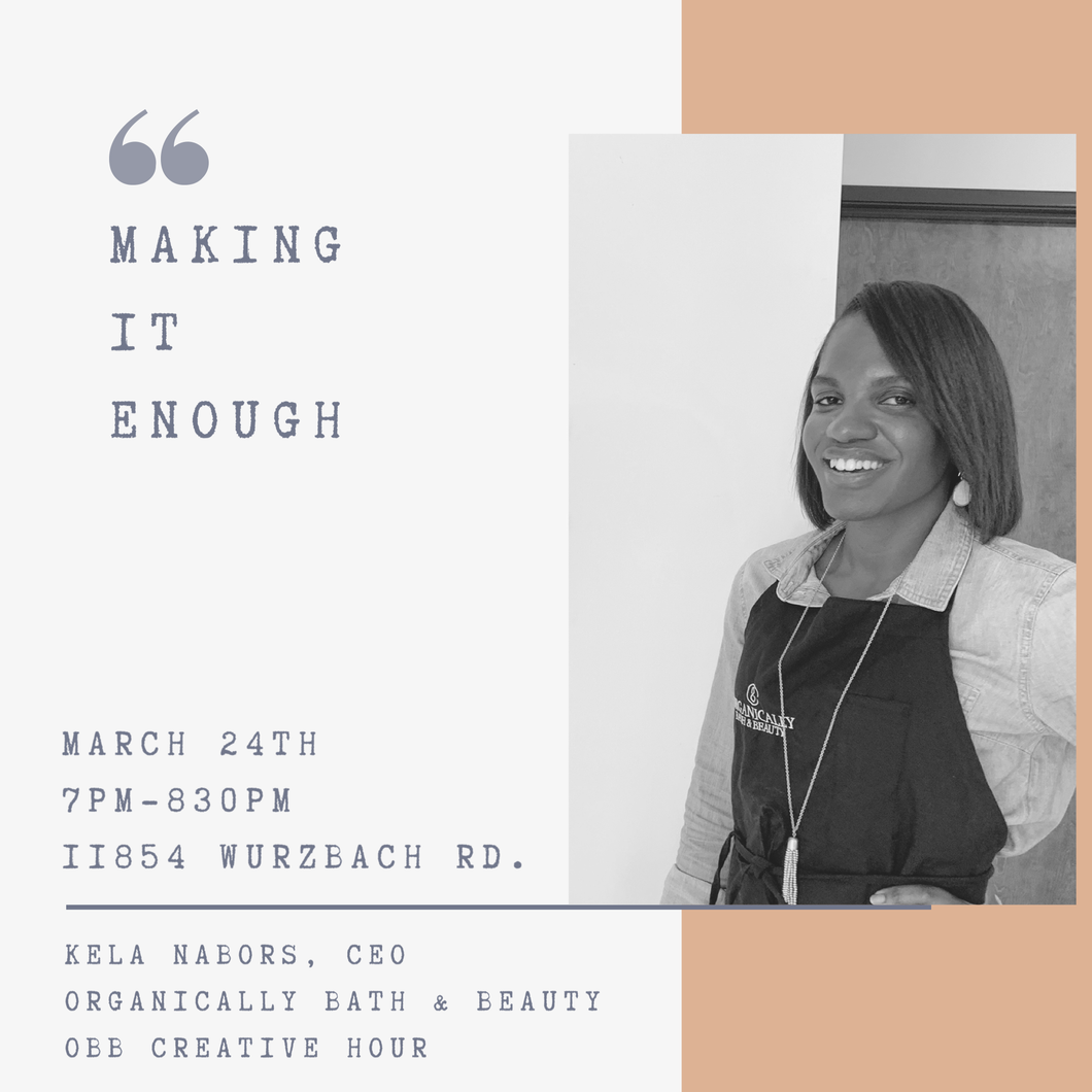 Making It Enough: Getting Your Business Started with Limited Time & Resources