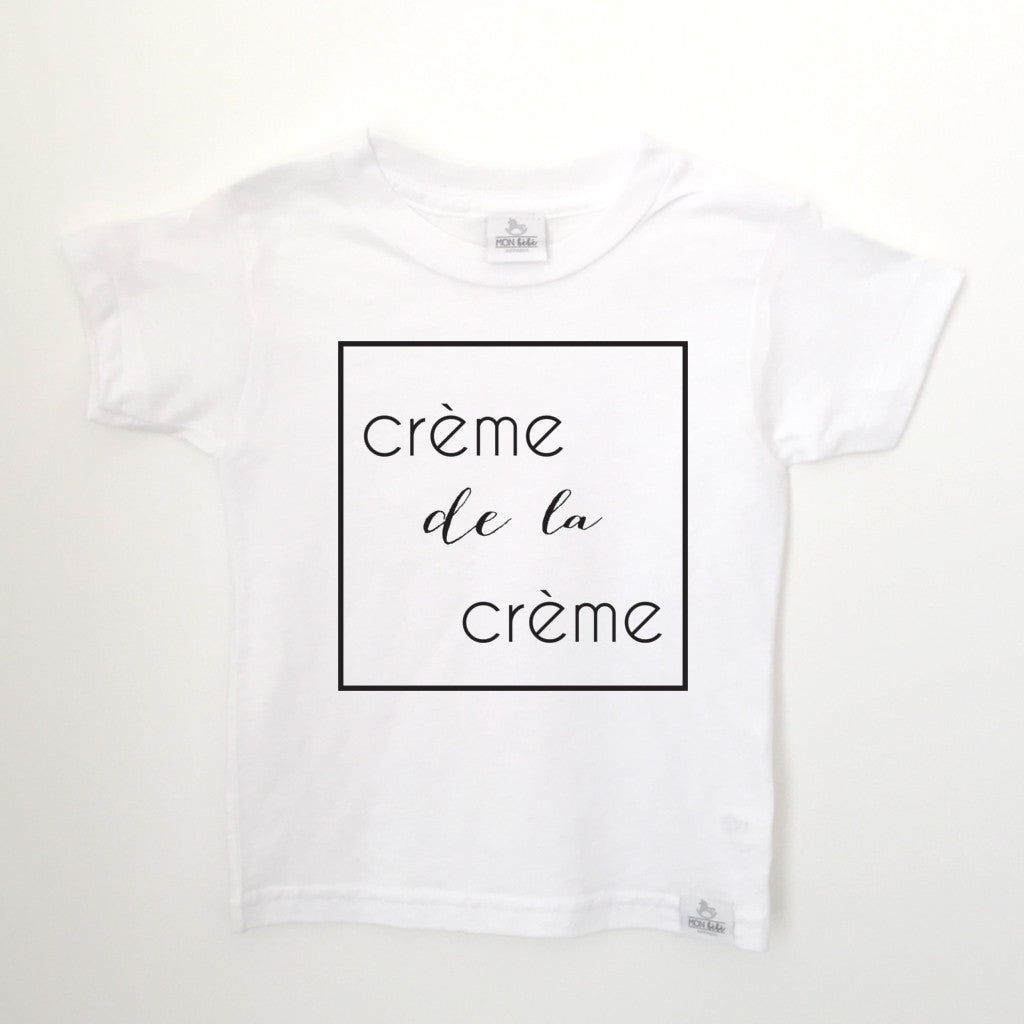 crème de la crème white toddler shirt