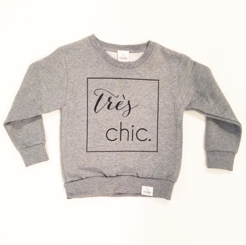 très chic. toddler sweatshirt