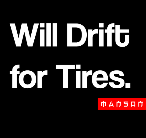 Will Drift For Tires Sticker