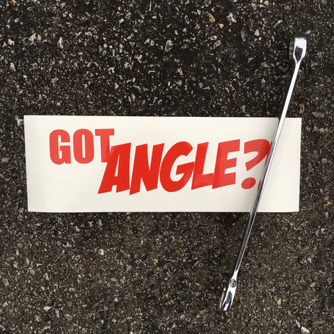 Got Angle? Decals Sticker