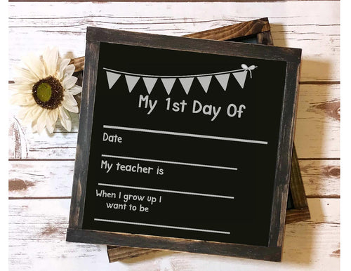 Framed Sign - First Day Of School Chalkboard Sign