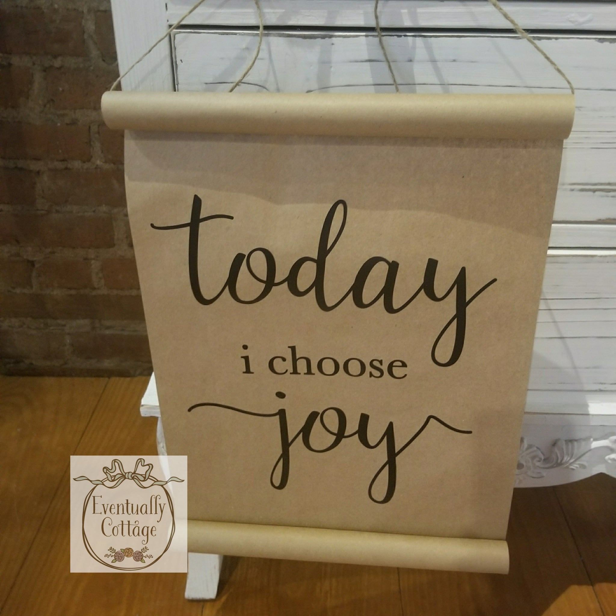 Today I Choose Joy Paper Scroll
