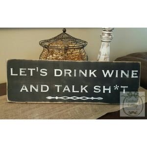 Wood Sign - Let's Drink Wine