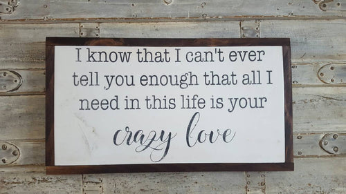 Framed Wood Sign - Crazy Love Song Lyrics