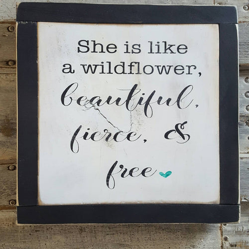 Framed Wood Sign - She Is Like A Wildflower