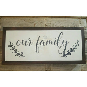 Framed Wood Sign - Our Family