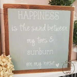 Framed Wood Sign - Happiness Is The Sand Between My Toes