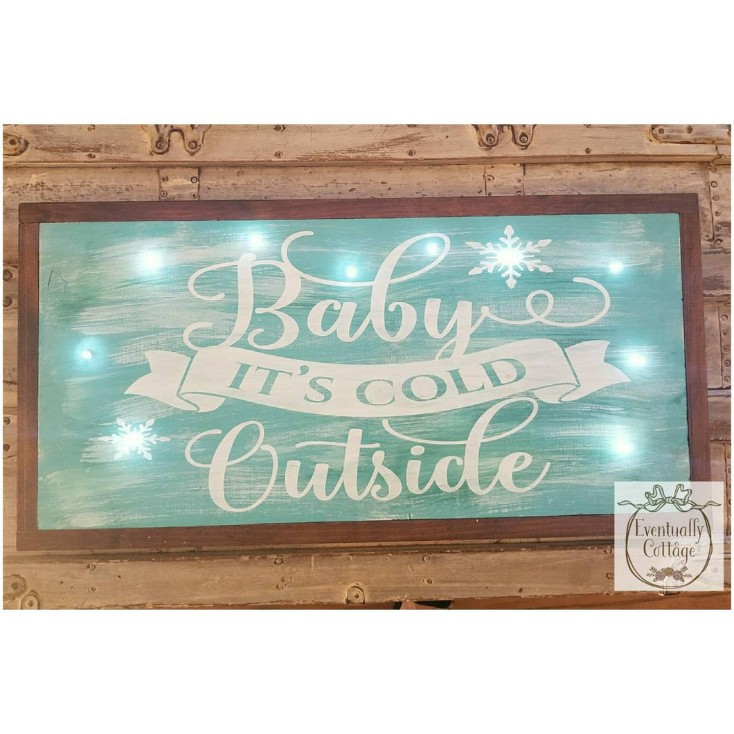 Lighted Framed Sign - Baby It's Cold Outside