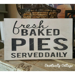 Wood Sign - Fresh Baked Pies
