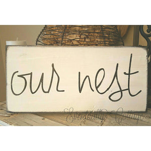 Wood Sign - Our Nest