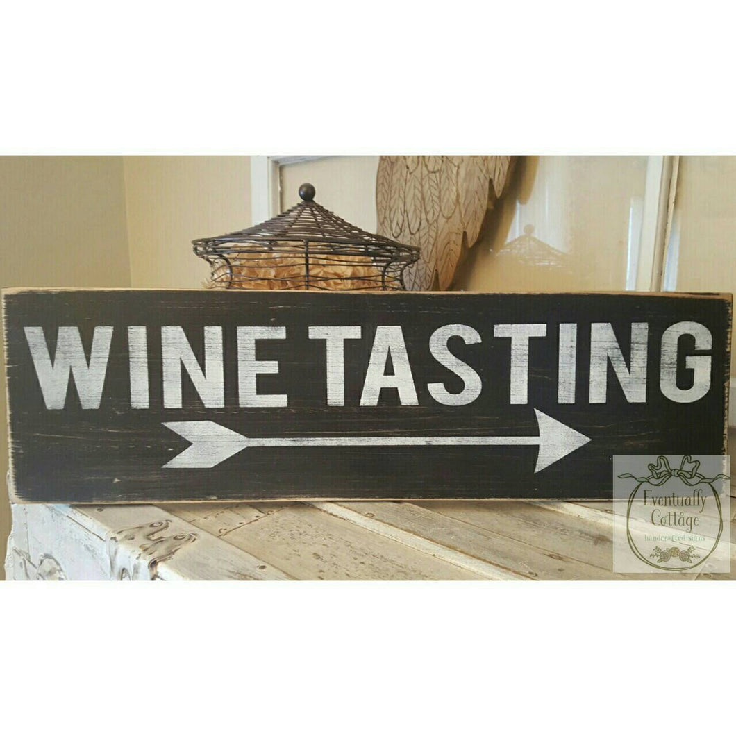 Wood Sign - Wine Tasting