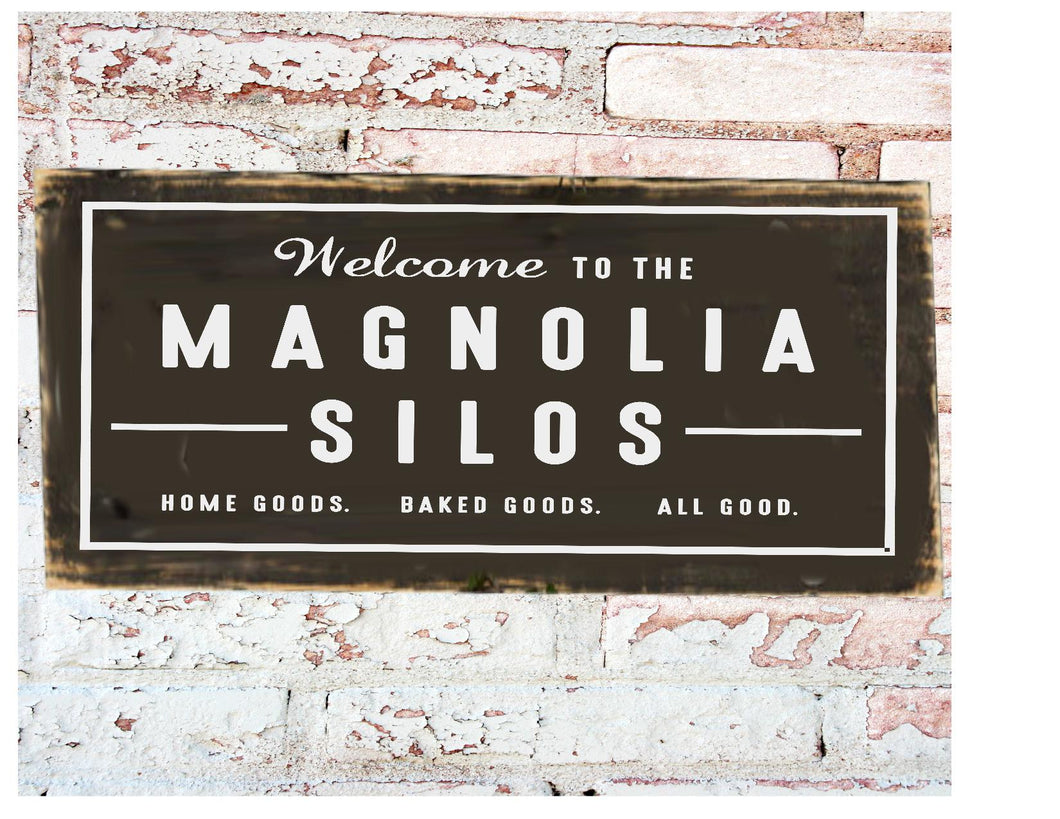 Wood Sign - Magnolia Silos