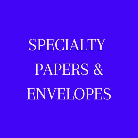 Specialty Papers & Envelopes