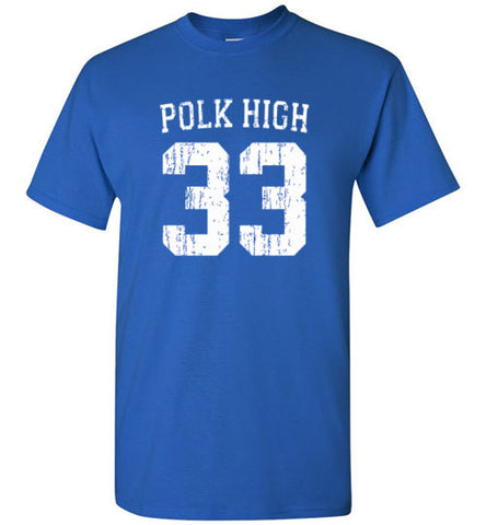 Al Bundy Quotes Apparel - Polk High #33 T-Shirt