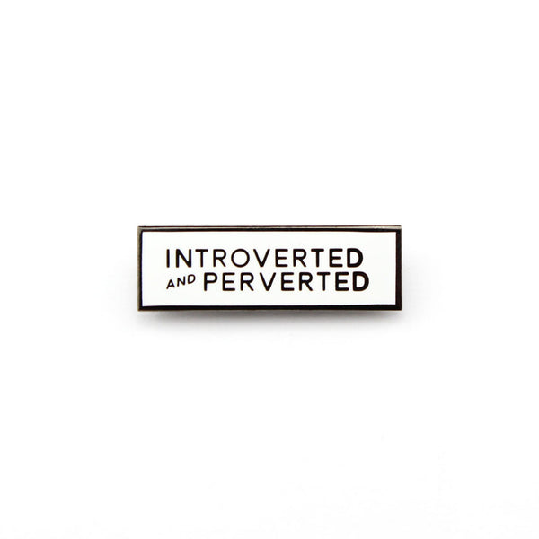 Introverted + Perverted Pin - Weird Empire