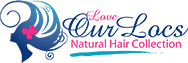 Love Our Locs Natural Hair Collection