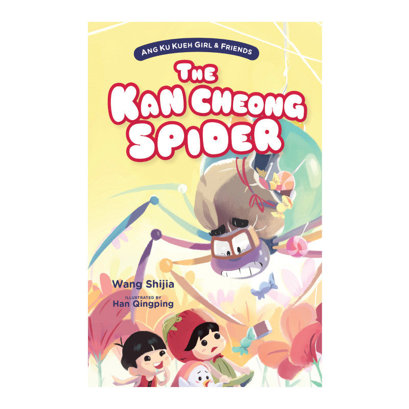 Ang Ku Kueh Girl & Friends: The Kan Cheong Spider