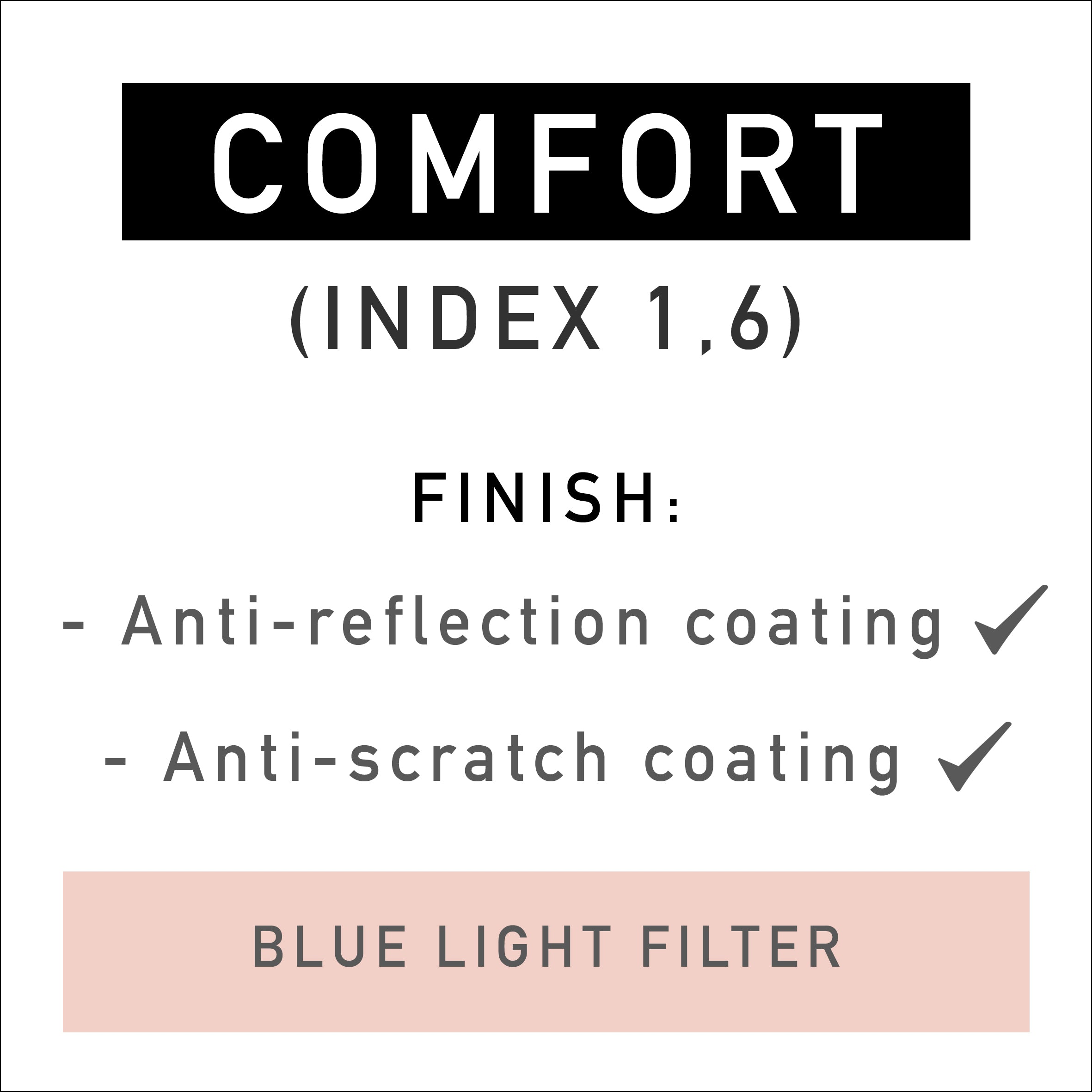 COMFORT Lenses incl. Blue Light Filter