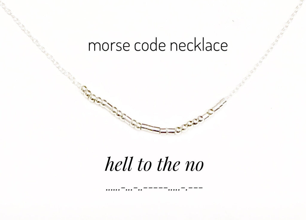 Hell to the No, Morse Code Necklace