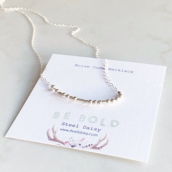 Be Bold, Morse Code Necklace