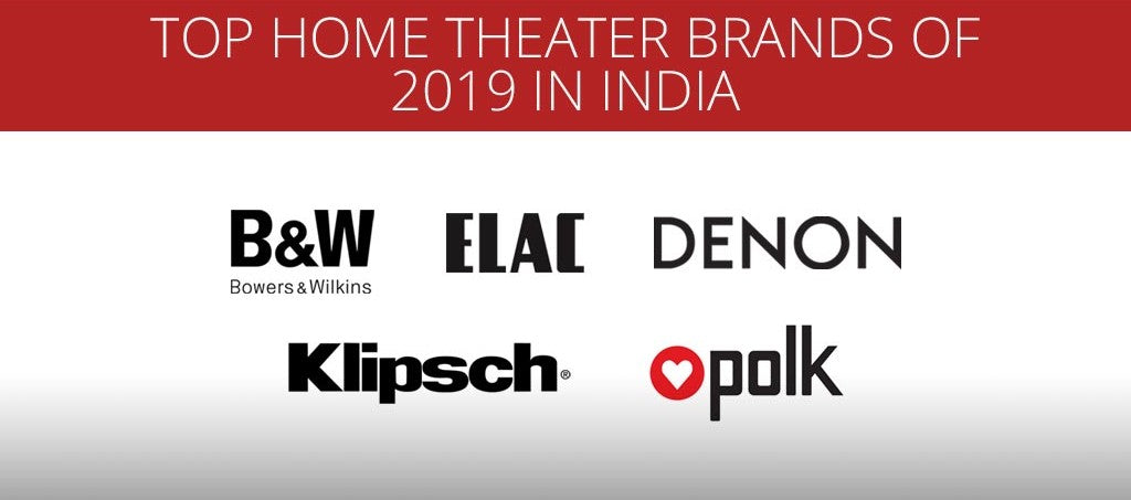 Top Home Theater Brands of 2019 in India