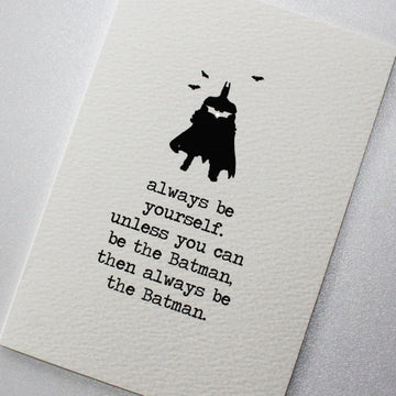 CARD | BE BATMAN