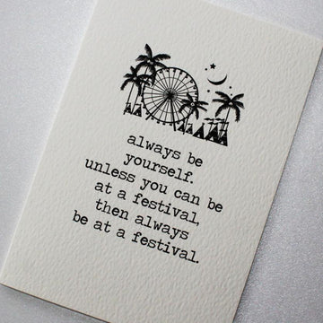 CARD | BE AT A FESTIVAL