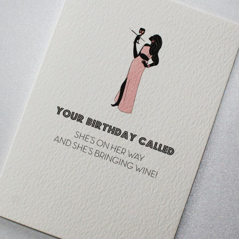 CARD | YOUR BIRTHDAY CALLED