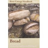 RIVER COTTAGE: BREAD