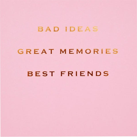 CARD | BAD IDEAS