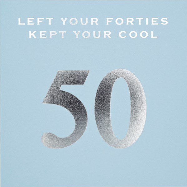 CARD | 50 KEPT MY COOL