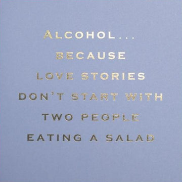 CARD | LOVE STORIES DON'T START WITH SALAD