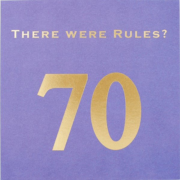 CARD | THERE WERE RULES? 70