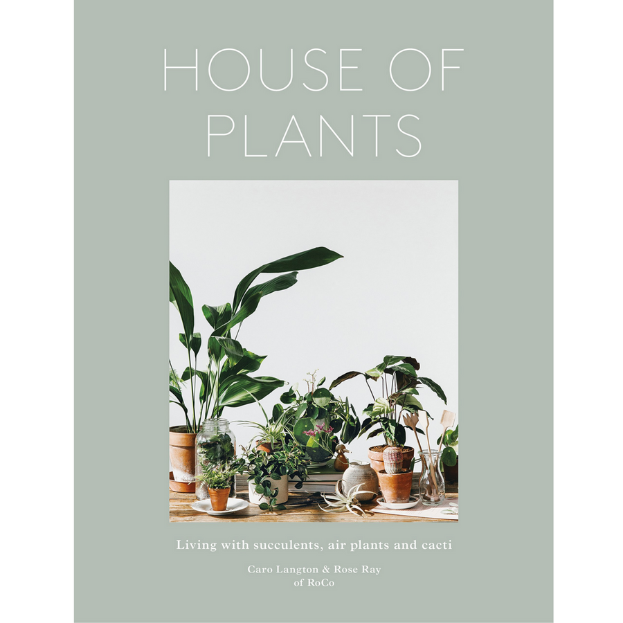 HOUSE OF PLANTS